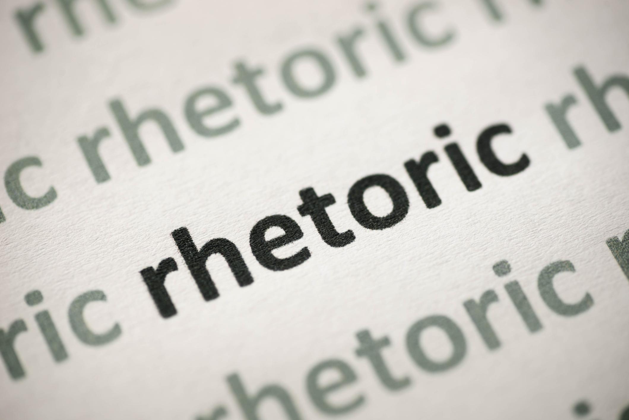 Cue the rhetoric